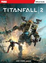 Titanfall 2: Strategy Guide