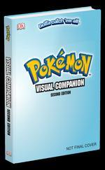 Pokemon: Visual Companion 2nd Edition Guide